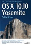 OS X 10.10. Yosemite. Guida all'uso