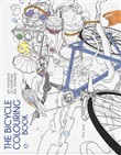 The bicycle colouring book. Un viaggio ai confini del mondo