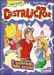 distructor vol. 3. il sup...