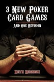 3 New Poker Card Games and 1 Revision
