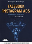 Facebook e Instagram Ads. Guida strategica e manuale tecnico