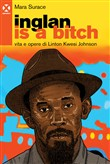 Inglan is a bitch. Vita e opere di Linton Kwesi Johnson