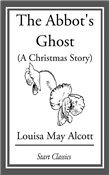 The Abbot's Ghost (A Christmas Story)