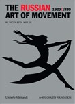 The russian art of movement