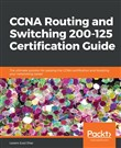 CCNA Routing and Switching 200-125 Certification Guide