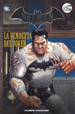 Batman. La leggenda. Vol. 33: La vendetta del Joker
