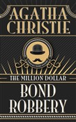Million Dollar Bond Robbery, The