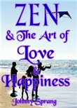 zen and the art of love a...