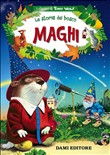 maghi. le storie del bosc...