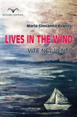 Lives in the wind. Vite nel vento