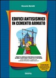 Edifici antisismici in cemento armato. Con Contenuto digitale per download e accesso on line