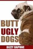 butt ugly dogs: a photogr...