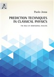 Prediction techniques in classical physics. The role of dimensional analysis