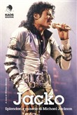 Jacko. Splendori e miserie di Michael Jackson