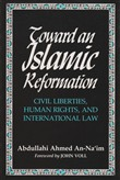 Toward an Islamic Reformation