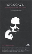 Nick Cave. And the demon saw the angel