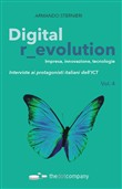Digital r_evolution. Impresa, innovazione, tecnologie. Interviste ai protagonisti italiani dell'ICT. Vol. 4