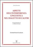 Aspetti dell'interferenza linguistica nel dialetto di Calitri
