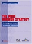 the wide horizon strategy...