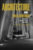 Architecture and the 20th Century. Rights-conflicts-values