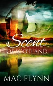 Scent of Scotland: Lord of Moray #5