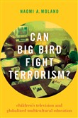 Can Big Bird Fight Terrorism?