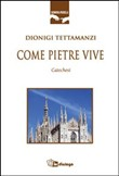 Come pietre vive. Catechesi