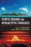 utopic dreams and apocaly...
