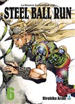 Steel ball run. Le bizzarre avventure di Jojo. Vol. 6