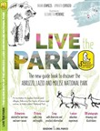 Live the Park. The new guide book to discover the Abruzzo, Lazio and Molise National Park. Con Carta geografica