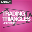 Trading Triangles: How to trade and profit from triangle patterns right now!