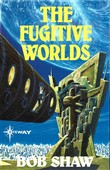 The Fugitive Worlds