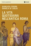 La vita quotidiana nell'antica Roma
