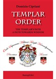 Templar order. The Templar's path a path towards wisdom