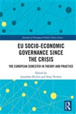 EU Socio-Economic Governance since the Crisis