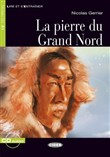 La pierre du grand nord. Livre + CD audio