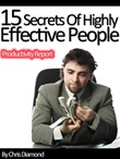 Wealth and Power: 15 Secrets of Highly Effective People In Business and Personal Life