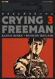 crying freeman. vol. 3
