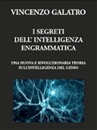 I segreti dell'Intelligenza Engrammatica