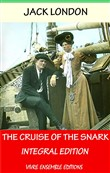 The Cruise of the Snark, With detailed Biography