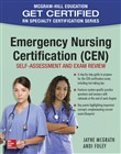 Emergency Nursing Certification (CEN): Self-Assessment and Exam Review