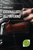 giornalisti all'inferno