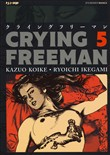 crying freeman. vol. 5