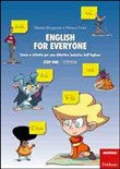 English for everyone. Storie e attività per una didattica inclusiva dell'inglese. Step one. Storybook, workbook. Con CD Audio