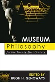 museum philosophy for the...