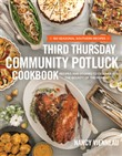 The Third Thursday Community Potluck Cookbook