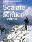 Scalate facili e sentieri difficili