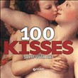 100 Kisses. Say it with art. Ediz. inglese