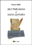 Self-publishing e nuova editoria