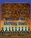 Winter of the Shifting Stars: Children's Story of a Lakota-Sioux Family, 1833